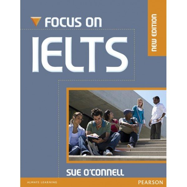 New Focus on IELTS Coursebook + CD-ROM Pack/ Sue O Connell