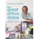 The Great Office Detox / Dawna Walter