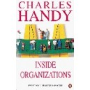 Inside Organizations / Charles Handy