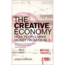 The Creative Economy. How People Make Money from Ideas / John Howkins