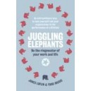 Juggling Elephants / Todd Musig, Jones Loflin