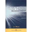 Writers on Strategy and Strategic Management / J. I. Moore