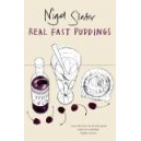 Real Fast Puddings / Nigel Slater