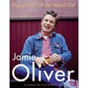 Happy Days with the Naked Chef/ HB / Jamie Oliver