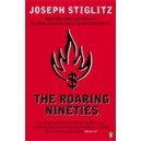 The Roaring Nineties / Joseph Stiglitz