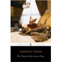 The Theory of the Leisure Class / Thorstein Veblen