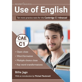 Use of English: Ten more practice tests for the Cambridge C1
