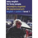 Easy English for busy People: English - Polish 1 / Helen Costello